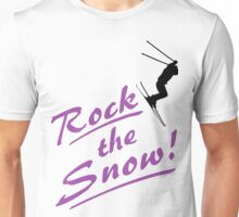 Rock the Snow  - Skiing Unisex T-Shirt