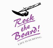 Rock the board - Windsurfing Unisex T-Shirt