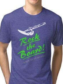 Rock the board - Windsurfing Tri-blend T-Shirt