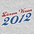 Dixon Vixen 2012 by JennHolton