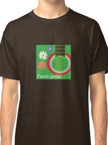 Guitar feel good Classic T-Shirt