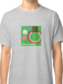 Guitar feel good Classic T-Shirt
