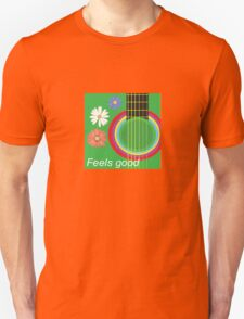 Guitar feel good Unisex T-Shirt