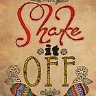 Shake It Off by jenndalyn