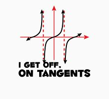 I Get Off On Tangents T-Shirt