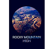Rocky Mountain High Photographic Print