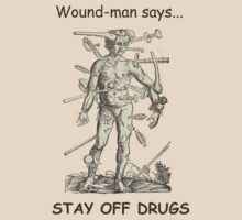 "Wound-Man Says ""Stay off drugs"" by daveiyam"