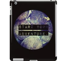 Start Your Adventure iPad Case/Skin