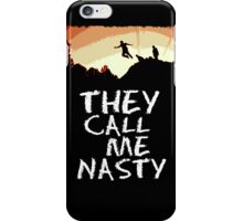 THEY CALL ME NASTY iCASE! iPhone Case/Skin
