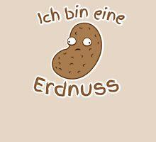 Ich bin eine Erdnuss (I'm a peanut in GERMAN) T-Shirt