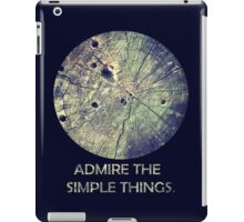 Admire The Simple Things iPad Case/Skin