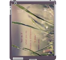What You Do Makes A Difference iPad Case iPad Case/Skin