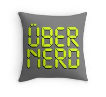 Uber Nerd (Über Nerd) Throw Pillow