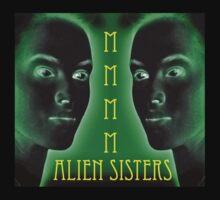 Mmmmm Alien Sisters by daveiyam
