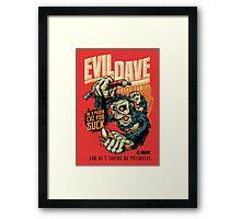 Evil Dave Framed Print
