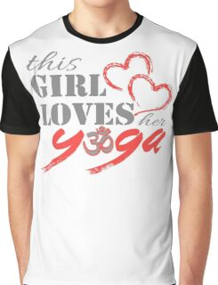 This Girl Loves her YOGA Graphic T-Shirt