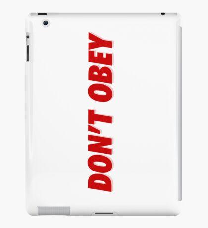 iPad Case - DONT OBEY iPad Case/Skin