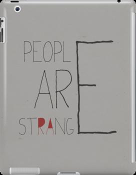 People are strange by filiskun