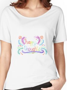 Happy Thoughts Women's Relaxed Fit T-Shirt