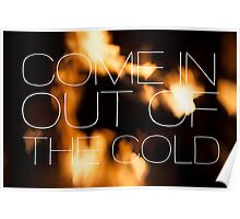 Come In Out of The Cold Poster