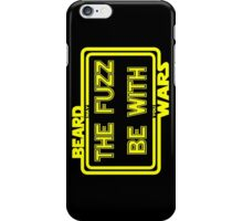 Beard Wars May The Fuzz Be With You Men's Funny Beard Sci-fi T-shirt. iPhone Case/Skin