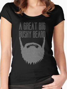A Great Big Bushy Beard! Women's Fitted Scoop T-Shirt