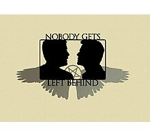 Nobody Gets Left Behind Photographic Print