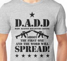 D.A.D.D Unisex T-Shirt