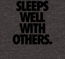 SLEEPS WELL WITH OTHERS. Unisex T-Shirt