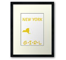 You Can Take This Girl Out Of New York But You Can't Take New York Out Of This Girl - Tshirts & Accessories Framed Print