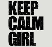 Keep Calm Girl (Black) Unisex T-Shirt