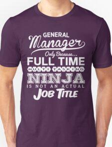 Ninja General Manager T-Shirt