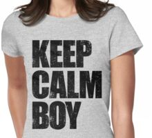 Keep Calm Boy (Black) Womens Fitted T-Shirt