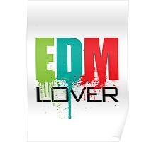 EDM (Electronic Dance Music) Lover Poster