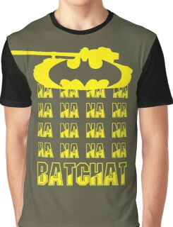 na na na na Bat Chat World of Tanks Graphic T-Shirt