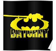 BatChat  World of Tanks Poster