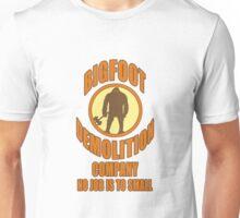 Bigfoot Demolition Company Unisex T-Shirt