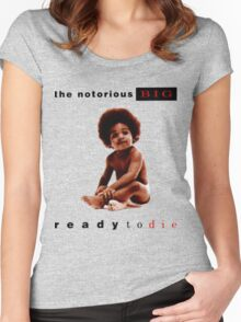 Ready To Die Women's Fitted Scoop T-Shirt
