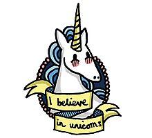 I Believe in Unicorns Photographic Print