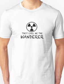 They call me the Wanderer T-Shirt