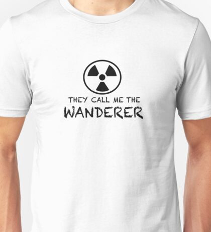 They call me the Wanderer Unisex T-Shirt