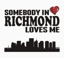 Somebody In Richmond Loves Me Kids Tee