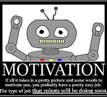 Hastily Made Robot Demotivator funny nerd office geek by nfisher