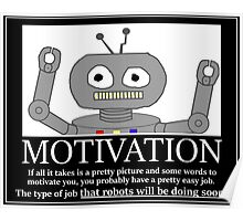 Hastily Made Robot Demotivator funny nerd office geek Poster
