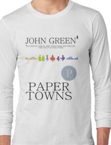 An Abundance of Paper Towns Long Sleeve T-Shirt