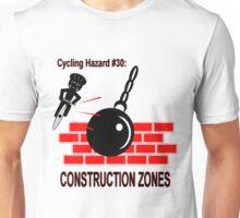 Cycling Hazard - Construction Zones Unisex T-Shirt
