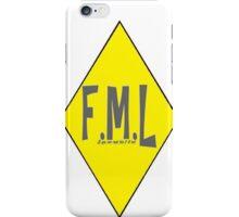 FML  iPhone Case/Skin