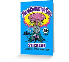 TRASH COMPACTOR KIDS Greeting Card