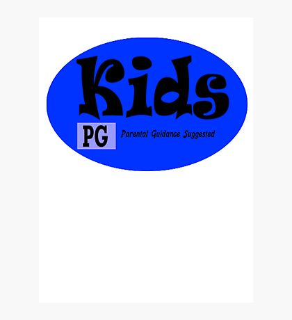 Kids are PG Photographic Print