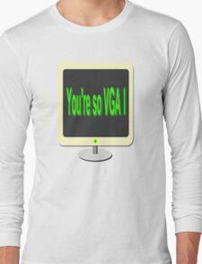 You're so VGA T-Shirt
